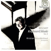 Mozart: Keyboard Music Vol. 2 by Kristian Bezuidenhout