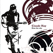 Kiss the Sky by Claude Hay