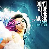 Don't Stop The Music - A Disco Experience by Various Artists