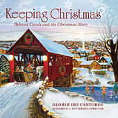 Keeping Christmas - Beloved Carols and the Christmas Story by Various Artists