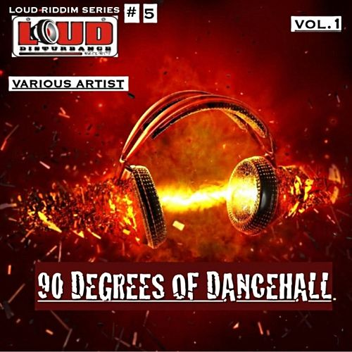 90 Degrees of Dancehall by Various Artists