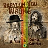 Babylon You Wrong - Single by Various Artists