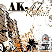 AK-47 Riddim by Various Artists