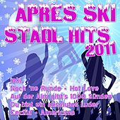 Après Ski Stadl Hits 2011 by Various Artists