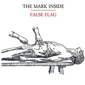 False Flag [EP] by The Mark Inside
