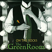 The Green Room by On The Rocks