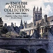 The English Anthem Anthology, Volume II (1886-1988) by Magdalen College Choir