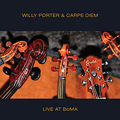 Live at BoMA by Willy Porter