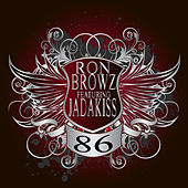 86 (We Got The Party Rite) by Ron Browz