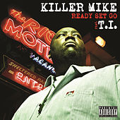 Ready Set Go by Killer Mike