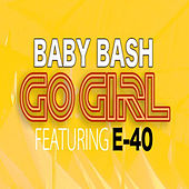 Go Girl by Baby Bash