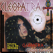 Close To You by Cleopatra