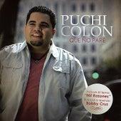 Que No Pare by Puchi Colon