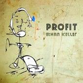Profit by Ethan Keller