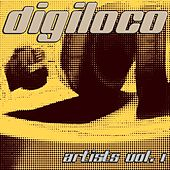 Digiloco Artists Vol. 1 by Various Artists