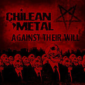 Against Their Will by Chileanmetal