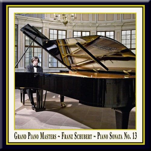 Grand Piano Masters - Schubert: Piano Sonata No.13 in A Major, D. 664 (Op.120) / Klaviersonate Nr.13 in A-Dur by Amir Tebenikhin