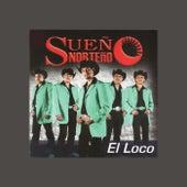 El Loco by Sueño Norteño