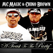 Toast To The Party by MC Magic