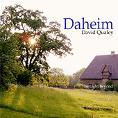 Daheim/The Light Beyond by David Qualey