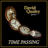 Time Passing by David Qualey