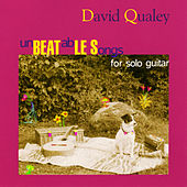 unBEATabLE Songs (for solo guitar) by David Qualey