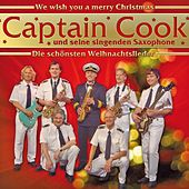 Die Schönsten Weihnachtslieder by Captain Cook und seine Singenden Saxophone