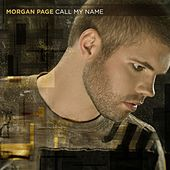 Call My Name by Morgan Page