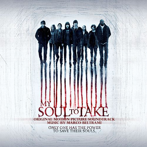 My Soul To Take Original Motion Picture Soundtrack by Marco Beltrami