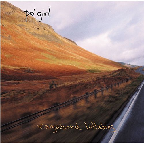 Vagabond Lullabies by Po' Girl