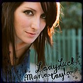 LadyLuck by Maria Taylor
