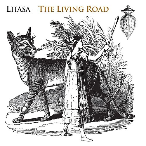 The Living Road by Lhasa
