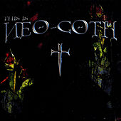 This Is Neo Goth by Various Artists