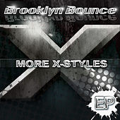 More X-Styles by Brooklyn Bounce