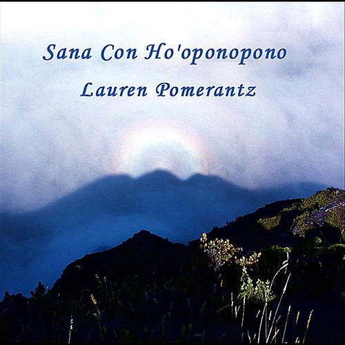 Sana Con Ho'oponopono by Lauren Pomerantz