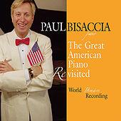 Stars and Stripes Forever! The Great American Piano by Paul Bisaccia
