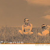 Special You by Friends