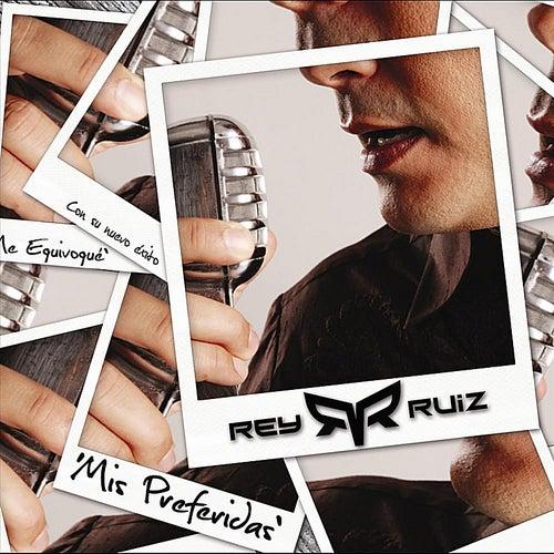 Mis preferidas by Rey Ruiz