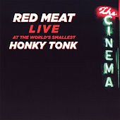 Live At the World's Smallest Honky Tonk by Red Meat