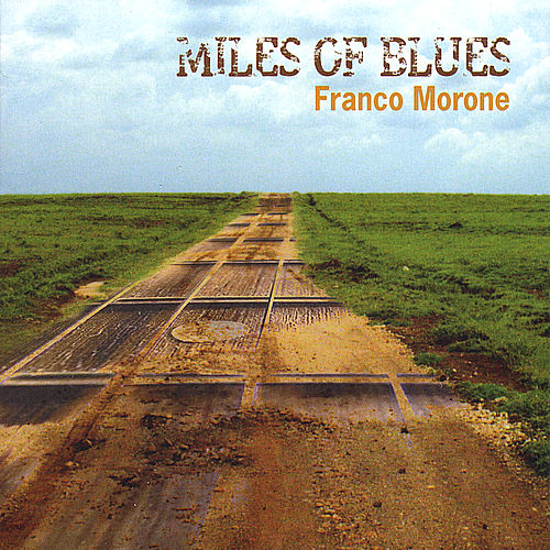 Miles of Blues by Franco Morone