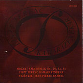 Mozart: Symphonies No. 29, 32, 33 by The Franz Liszt Chamber Orchestra (Budapest)