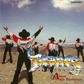 Amor Sin Barreras by Los Tiranos Del Norte