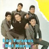 Los Tiranos Del Norte by Los Tiranos Del Norte