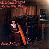 Christmas Dreams For The Celtic Harp by Susan Scott