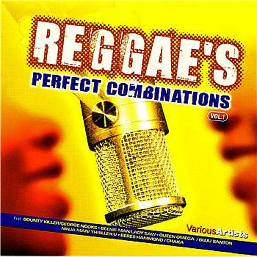 Reggae's Perfect Combinations Volume 1 by Various Artists