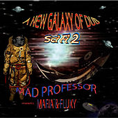 Sci Fi 2: New Galaxy Of Dub - Mad Professor Meets Mafia & Fluxy by Mad Professor