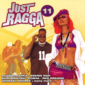 Just Ragga Volume 11 by Various Artists