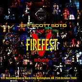 Live At Firefest 2008 by Jeff Scott Soto