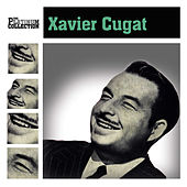 The Platinum Collection by Xavier Cugat