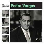 The Platinum Collection by Pedro Vargas